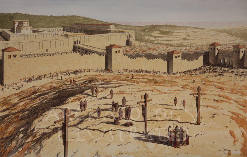 Jesus Crucified West of Jerusalem - Archaeology Illustrated